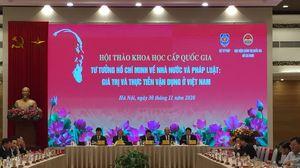 Khai mạc Hội thảo khoa học cấp quốc gia 'Tư tưởng Hồ Chí Minh về Nhà nước và pháp luật – Giá trị và thực tiễn vận dụng ở Việt Nam'