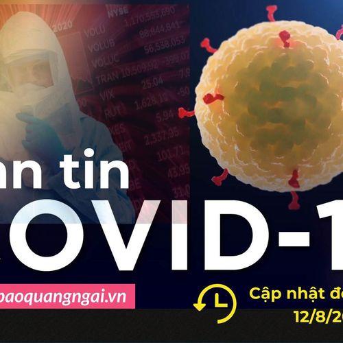 Bản tin Covid-19 ngày 12/8: Thế giới đã có trên 744 nghìn người tử vong