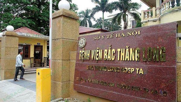Bệnh viện Đa khoa Bắc Thăng Long tiếp nhận bệnh nhân trở lại từ ngày 21/6
