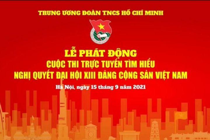 Phát động cuộc thi trực tuyến tìm hiểu Nghị quyết Đại hội 13 Đảng Cộng sản Việt Nam - Báo VOV