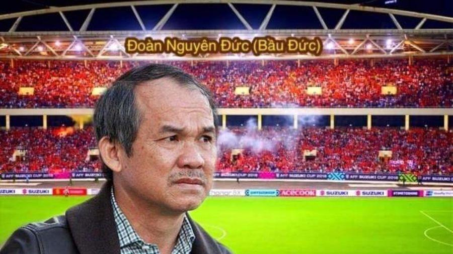 CĐV Việt Nam đề xuất đặc biệt vinh danh bầu Đức