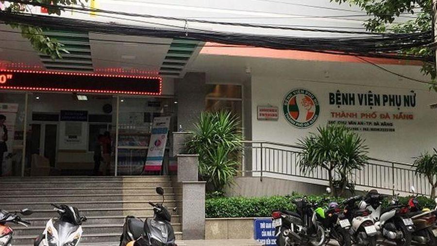 Công an vào cuộc vụ 2 sản phụ tử vong, 1 nguy kịch tại BV Phụ nữ Đà Nẵng