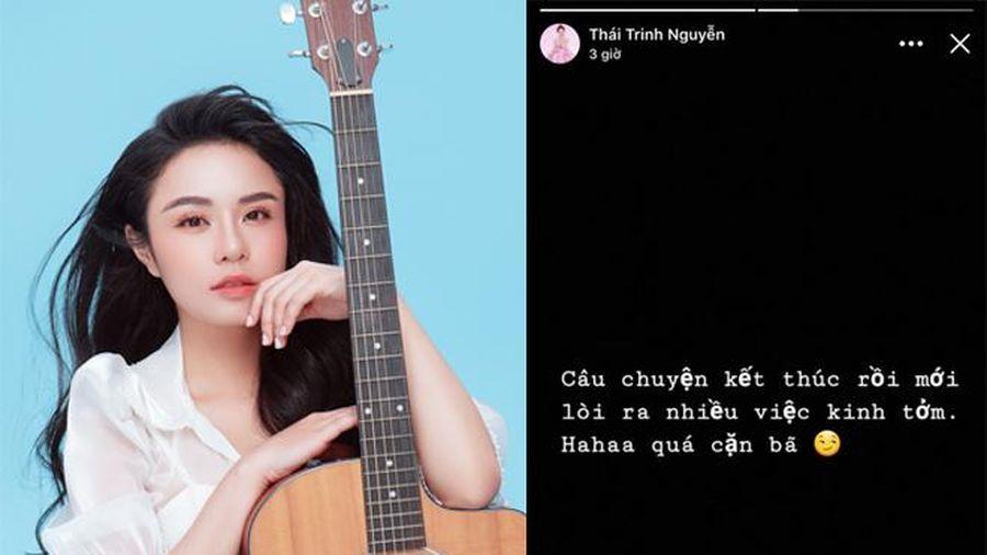 Hậu chia tay Quang Đăng, Thái Trinh bất ngờ đăng trạng thái ẩn ý: 'Chuyện kết thúc rồi mới lòi ra nhiều việc kinh tởm'