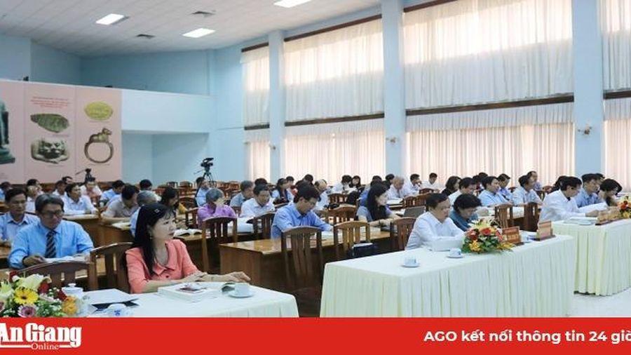 Hội thảo khoa học cấp quốc gia 'Khu di tích Óc Eo - Ba Thê, Nền Chùa: khai quật, nghiên cứu, bảo tồn và phát huy giá trị'