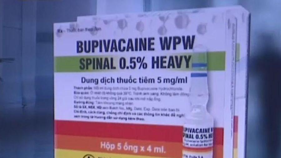 Nhiều tỉnh thành đã cảnh báo về chất lượng thuốc Bupivacaine