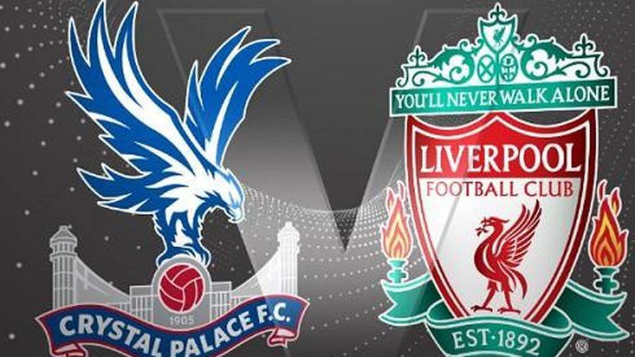 Crystal Palace - Liverpool: Cơ hội nào cho chủ nhà?
