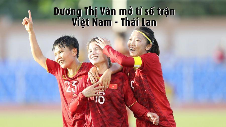 Video bàn mở tỉ số trận nữ Việt Nam - Thái Lan