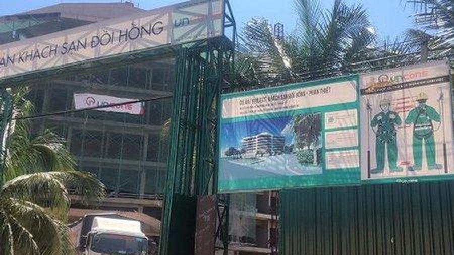 Bình Thuận: Resort Đồi Hồng bị xử phạt do xây dựng trái phép