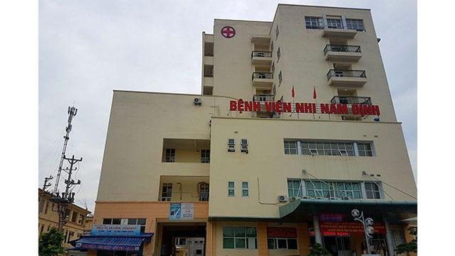 Khởi tố, bắt tạm giam Trưởng phòng Điều dưỡng Bệnh viện Nhi Nam Định