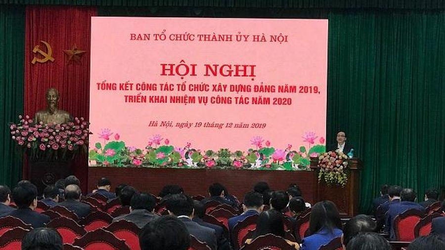 Hà Nội triển khai nhiệm vụ công tác tổ chức xây dựng Đảng năm 2020