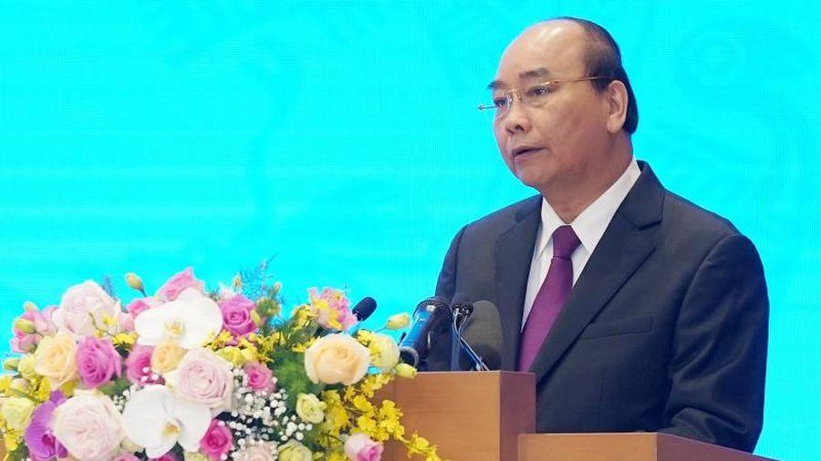 Thủ tướng Nguyễn Xuân Phúc: Không tăng lượng giảm chất trong tăng trưởng kinh tế