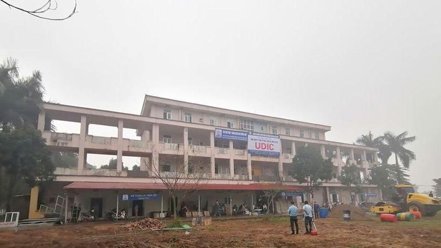 Hà Nội: Gấp rút cải tạo Bệnh viện Đa khoa huyện Mê Linh (cũ) thành khu cách ly