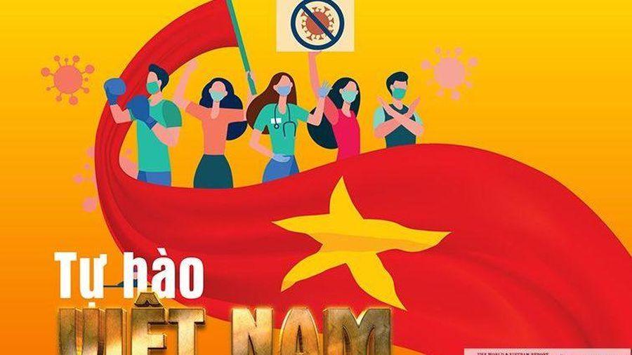Cuộc chiến chống đại dịch Covid-19: Tự hào Việt Nam!