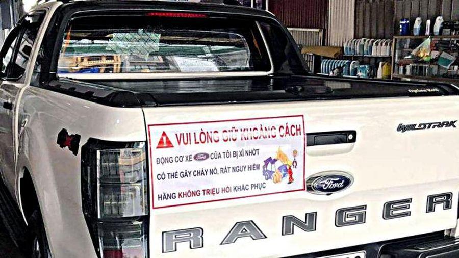 Cục Cạnh tranh: Nguyên nhân rò rỉ dầu của xe Ford tại Việt Nam