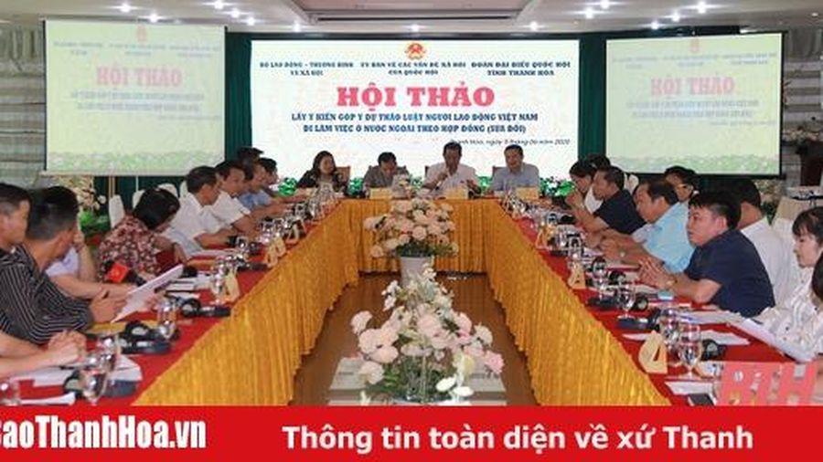 Lấy ý kiến góp ý dự thảo Luật Người lao động Việt Nam đi làm việc ở nước ngoài theo hợp đồng (sửa đổi)