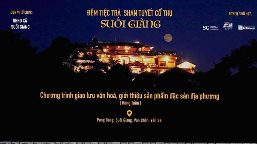 Đêm tiệc trà Shan Tuyết cổ thụ Suối Giàng