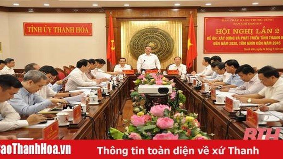 Hội nghị lần 2, Đề án 'Xây dựng và phát triển tỉnh Thanh Hóa đến năm 2030, tầm nhìn đến năm 2045'