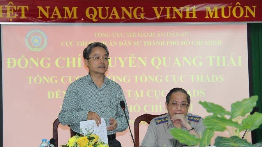 Tổng Cục trưởng Nguyễn Quang Thái làm việc với Cục Thi hành án dân sự Thành phố Hồ Chí Minh
