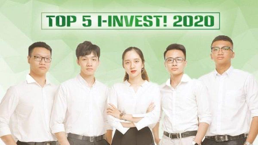 Cuộc thi I-INVEST! 2020 tìm ra Top 5 bước vào vòng chung kết