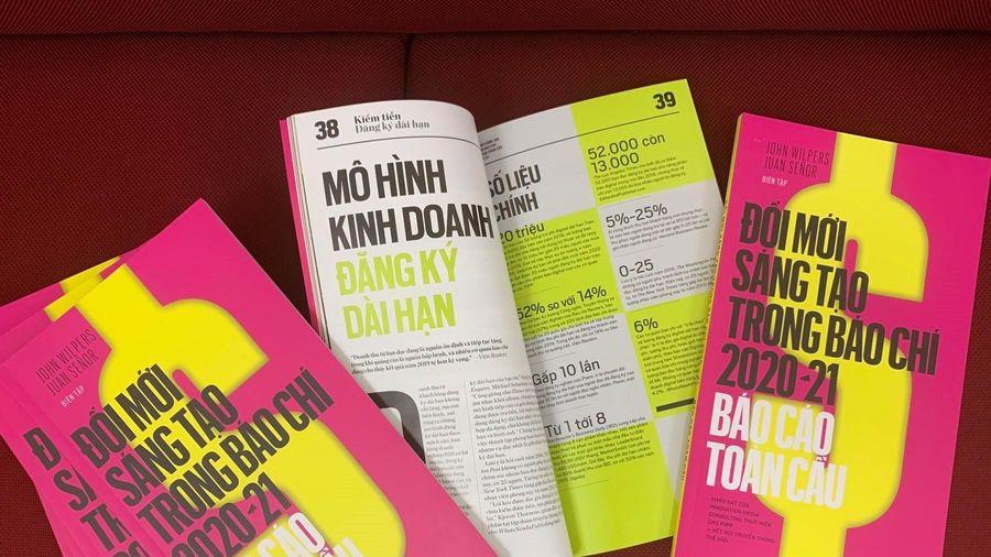 TTXVN ra mắt cuốn sách về Đổi mới sáng tạo trong báo chí toàn cầu