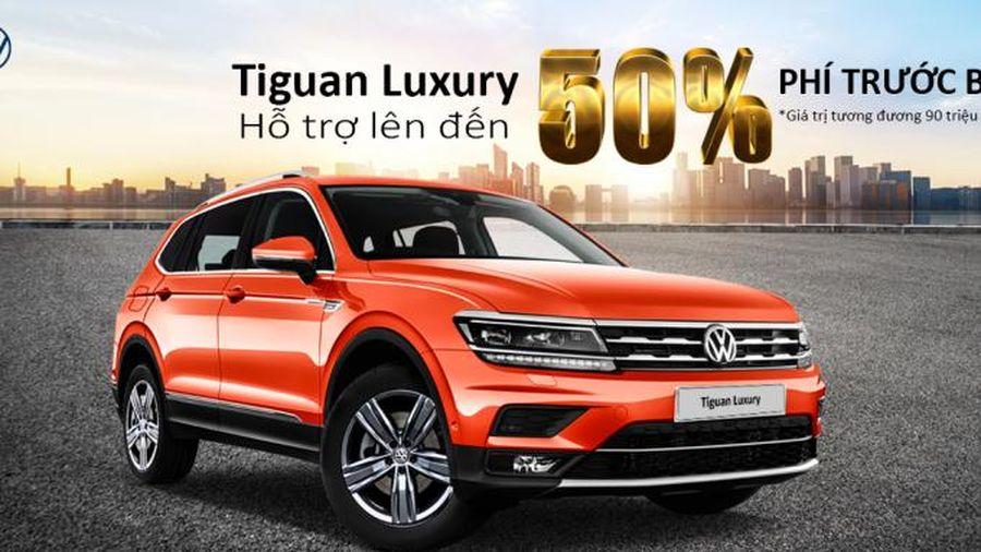 Volkswagen hỗ trợ 50% phí trước bạ cho phiên bản Luxury