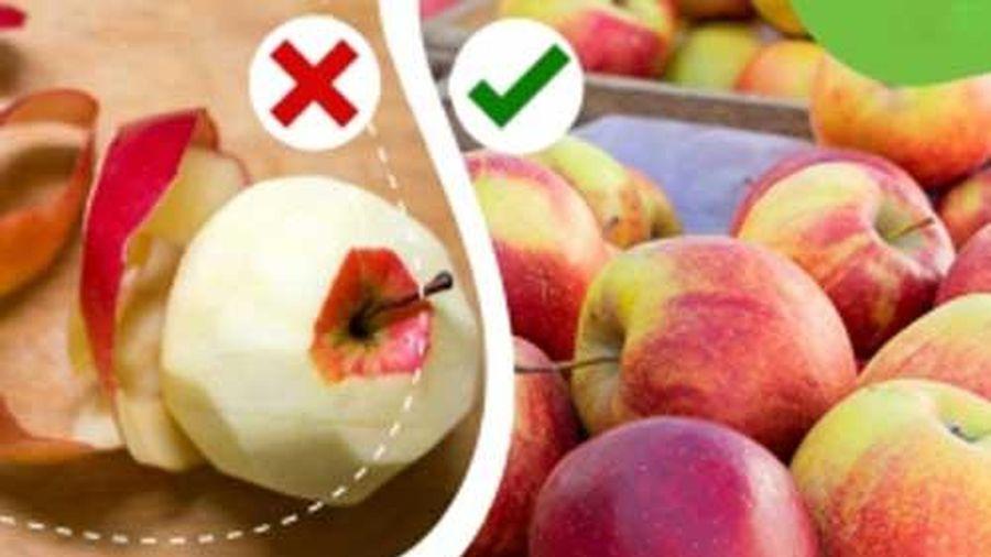 Ăn 9 loại quả sau mà gọt vỏ là bỏ đi một nửa dinh dưỡng, đừng dại mà làm