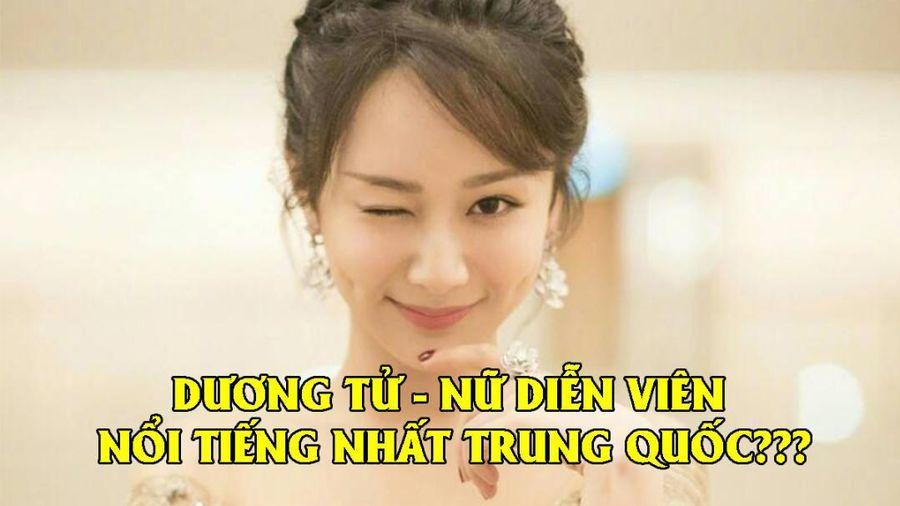 Dương Tử bất ngờ tâng bốc bản thân là nữ minh tinh nổi tiếng nhất Trung Quốc
