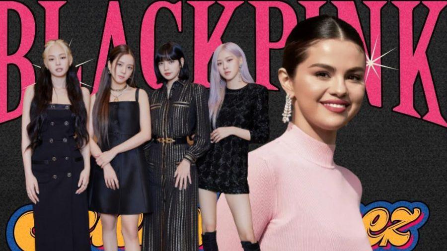 HOT: Xác nhận BlackPink kết hợp Selena Gomez trong single kế tiếp