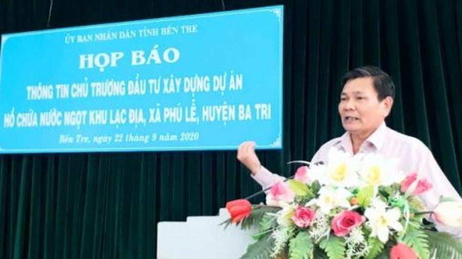 Bến Tre: Họp báo về dự án hồ nước ngọt cho 6 vạn dân Ba Tri