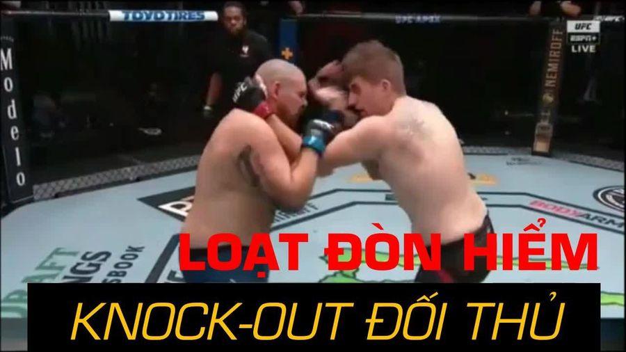 Tung hàng loạt đòn hiểm knock out đối thủ