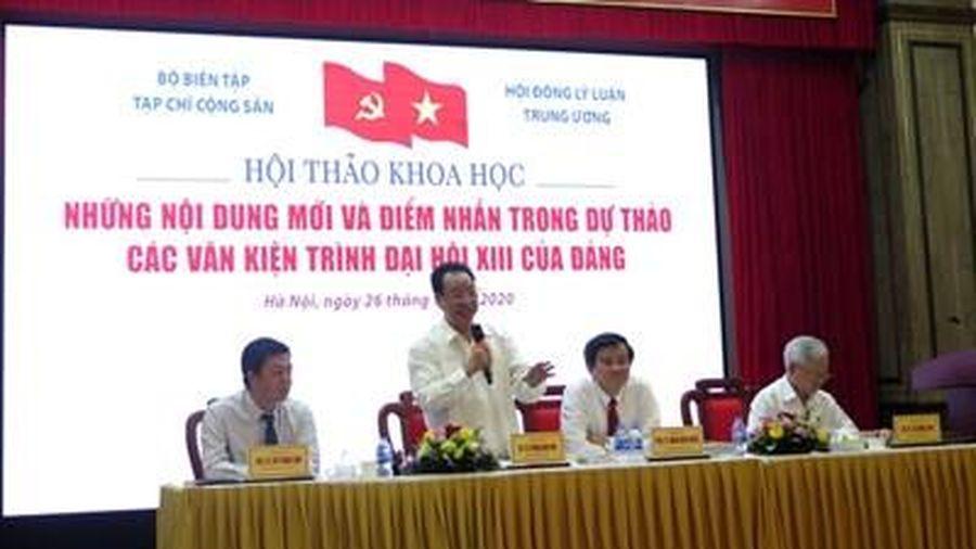'Những nội dung mới và điểm nhấn trong dự thảo các văn kiện trình Đại hội XII của Đảng'