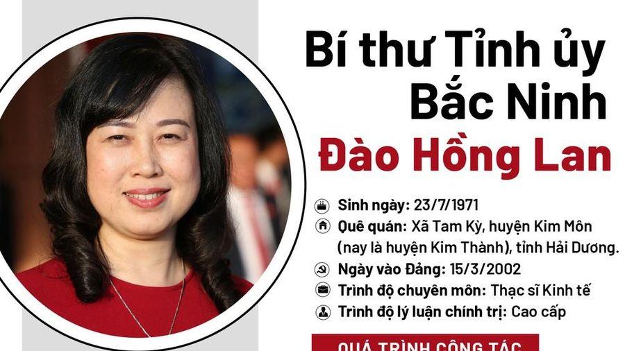 Chân dung Bí thư Tỉnh ủy Bắc Ninh Đào Hồng Lan