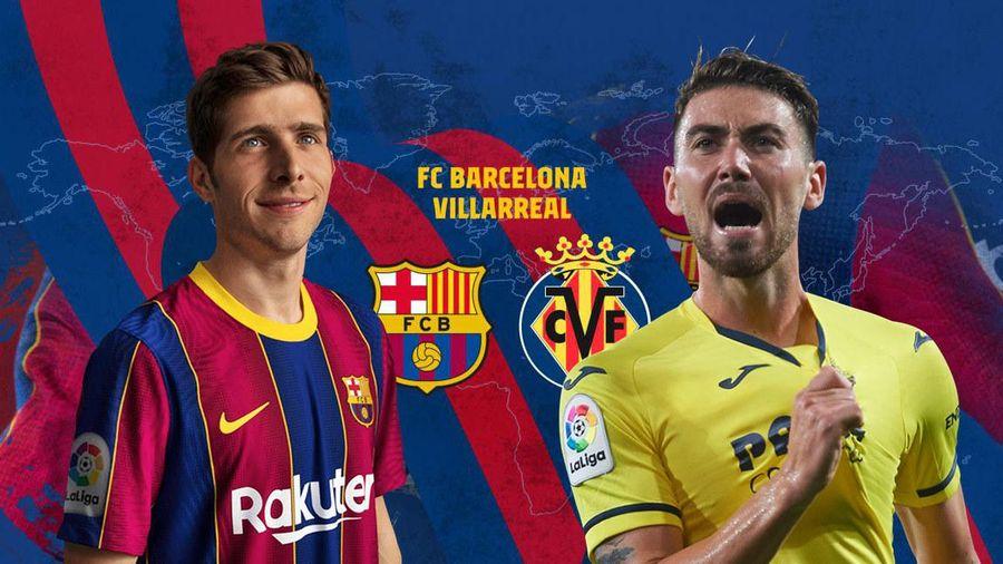 Barca vs Villarreal: Cạm bẫy trên sân nhà