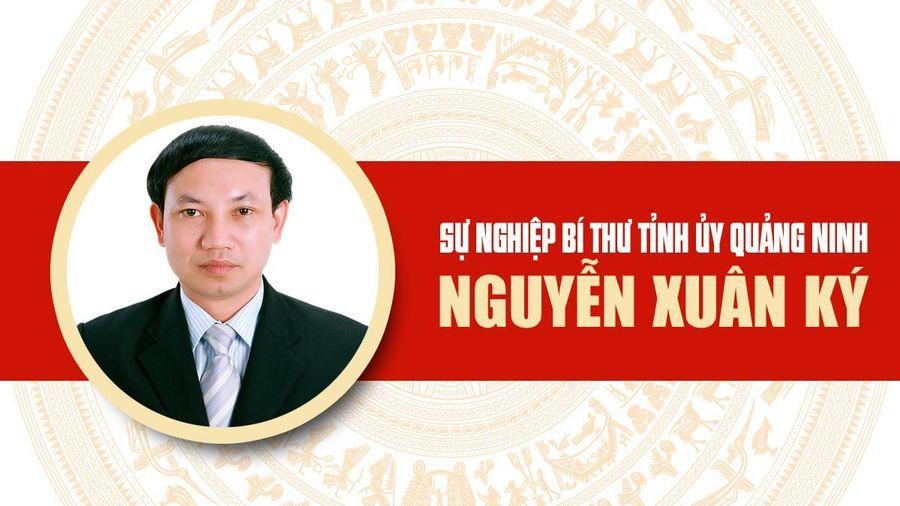 Infographic: Sự nghiệp Bí thư Tỉnh ủy Quảng Ninh Nguyễn Xuân Ký