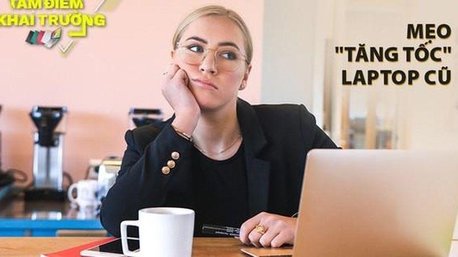 Laptop dùng lâu ngày bị chậm, áp dụng ngay mẹo 'tăng tốc' từ chuyên gia ASUS