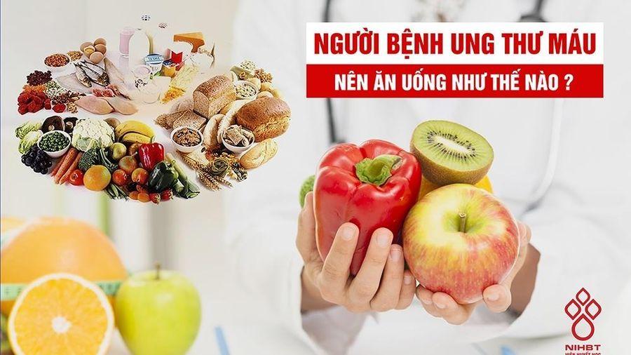 Hướng dẫn chế độ ăn đối với người bệnh ung thư máu