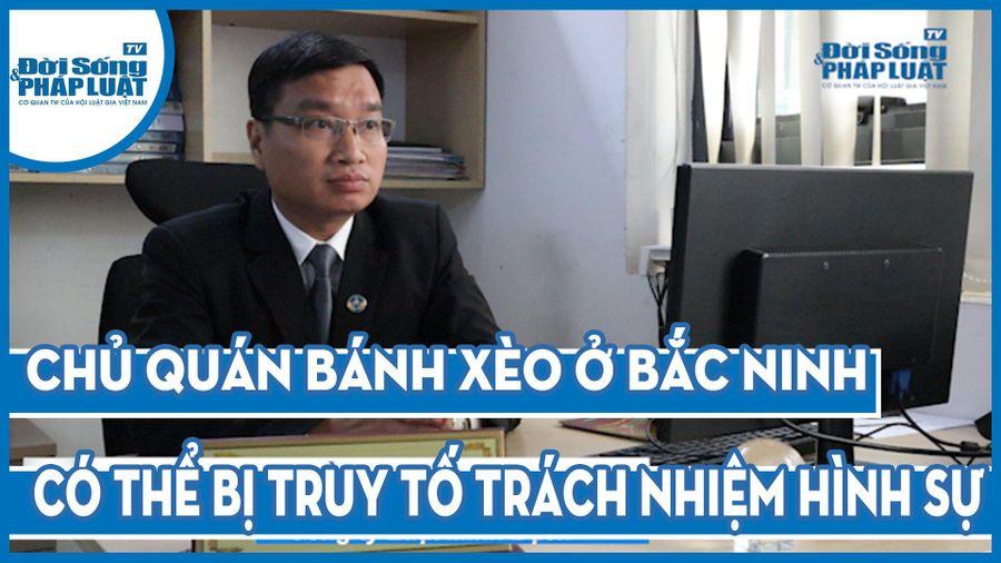 Vụ hành hung cháu bé 14 tuổi tại Bắc Ninh: Chủ quán phải đối diện với mức án nào?