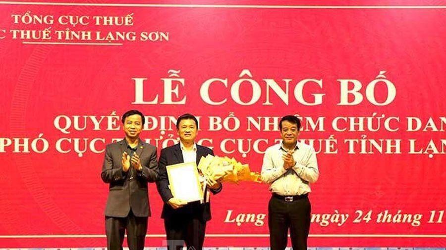 Bổ nhiệm Phó cục trưởng cục thuế tỉnh Lạng Sơn
