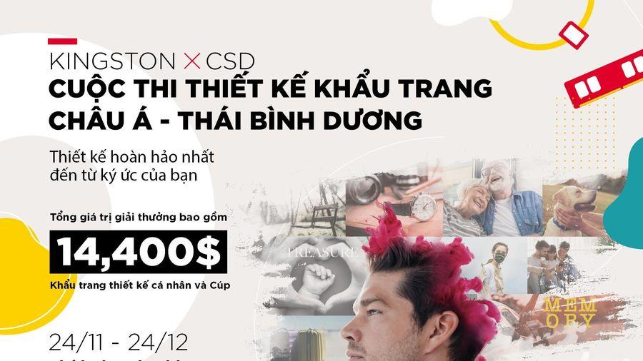 Cuộc thi Thiết kế khẩu trang 'Sức Mạnh Ký Ức' của Kingston và CSD: giải thưởng 14.400 USD