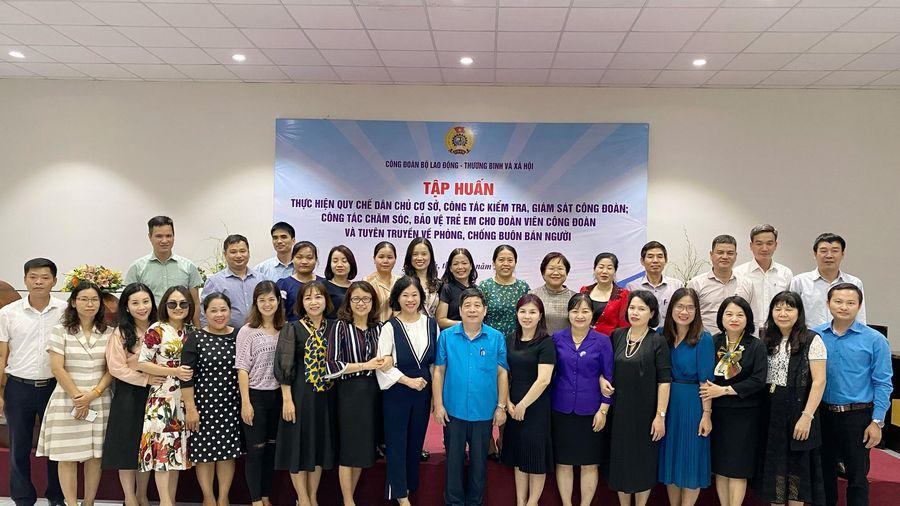 Công đoàn Bộ LĐ-TB&XH: Tập huấn nghiệp vụ kiểm tra, giám sát cho cán bộ công đoàn