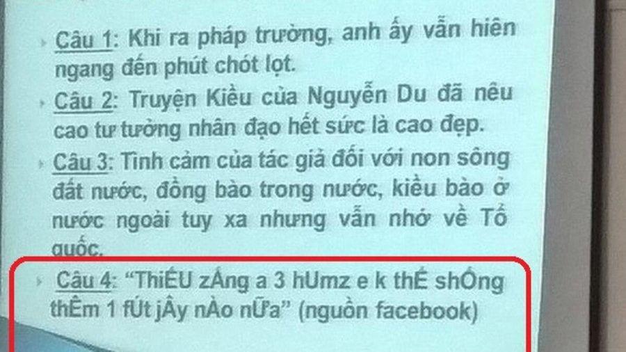 Cô giáo đưa ngôn ngữ teencode vào trong bài tập Tiếng Việt khiến học sinh được phen dịch 'mệt nghỉ'