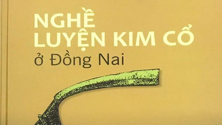 Nghề luyện kim cổ ở Đồng Nai