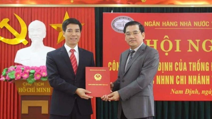 Bổ nhiệm Giám đốc Ngân hàng Nhà nước tỉnh Nam Định