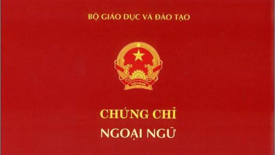 Bộ Giáo dục thống nhất với Bộ Nội vụ bỏ chứng chỉ ngoại ngữ, tin học