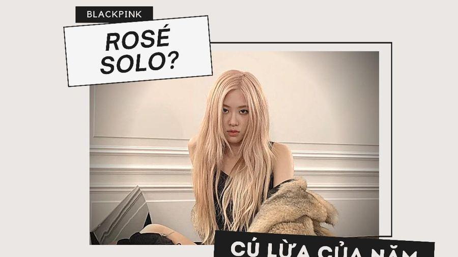 Cú lừa của năm: Hứa tung album solo cho Rosé (BlackPink), YG vẫn không động tĩnh