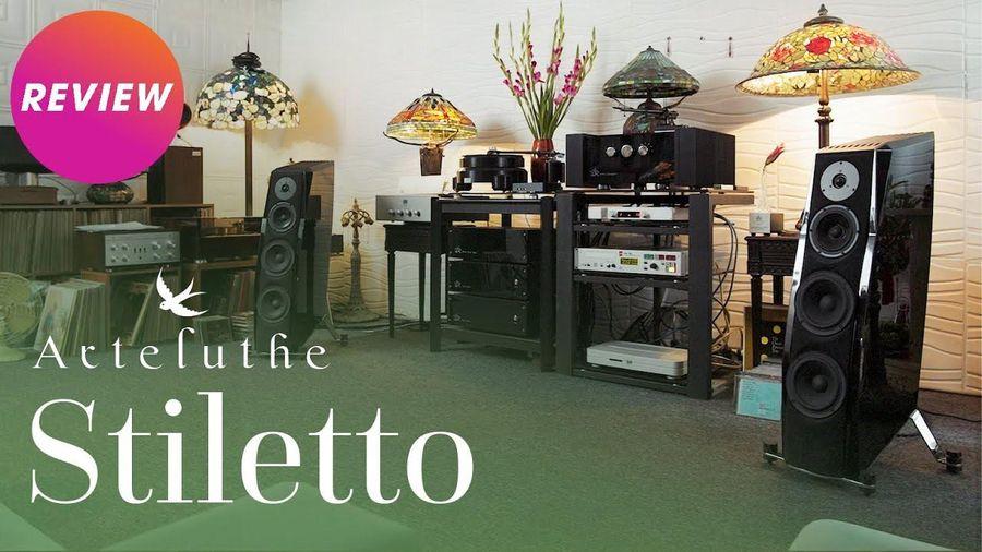 Arteluthe Stiletto - Thùng loa cực kỳ phức tạp, kiểm soát trung âm và dải trầm ấn tượng