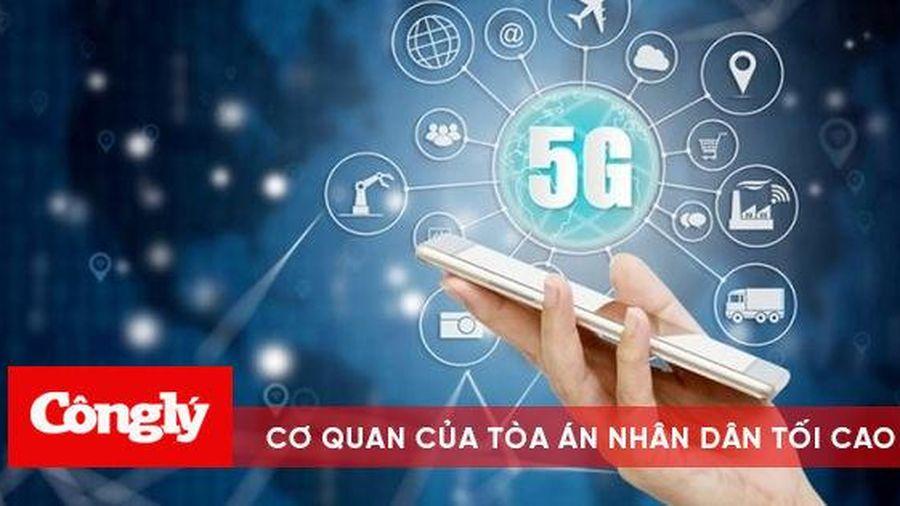 Hơn 1 tỉ người trên thế giới được phủ sóng 5G vào cuối năm 2020