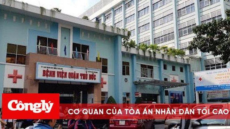 Bệnh viện quận Thủ đức thông tin về vụ bệnh nhân tử vong khi điều trị