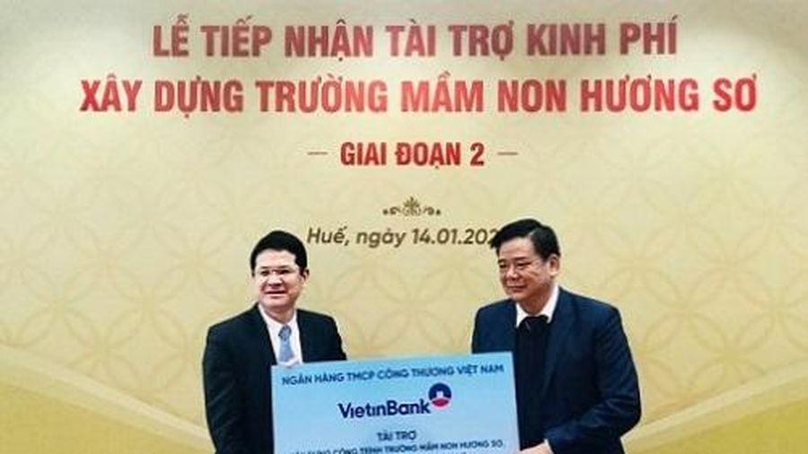 Vietinbank Thừa Thiên Huế tài trợ 5 tỷ đồng xây dựng trường Mầm non Hương Sơ