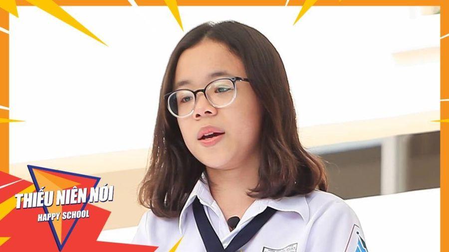 Thiếu Niên Nói 2021: Câu chuyện nữ sinh bị đối xử không công bằng đã nói hộ tiếng lòng nhiều thiếu niên